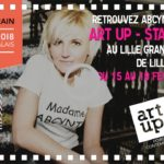 ABCYNTH Galerie en mode Fashion pour ART UP 2018 – Lille Grand Palais – 15 au 18 Février 2018